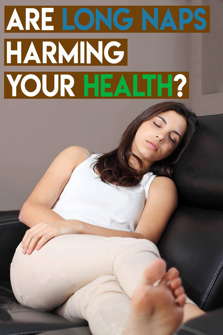 Are Long Naps Harming Your Health?