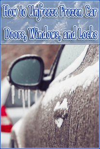 How to Unfreeze Frozen Car Doors, Windows, and Locks