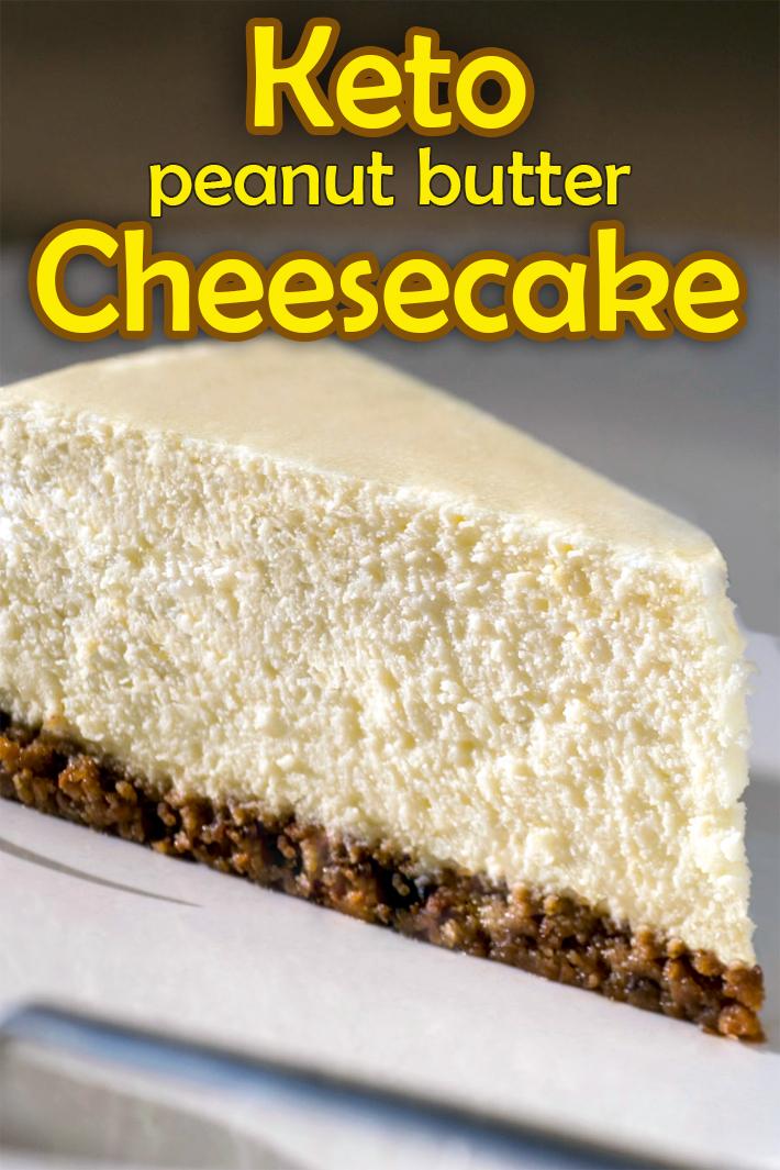 Keto Peanut Butter Cheesecake