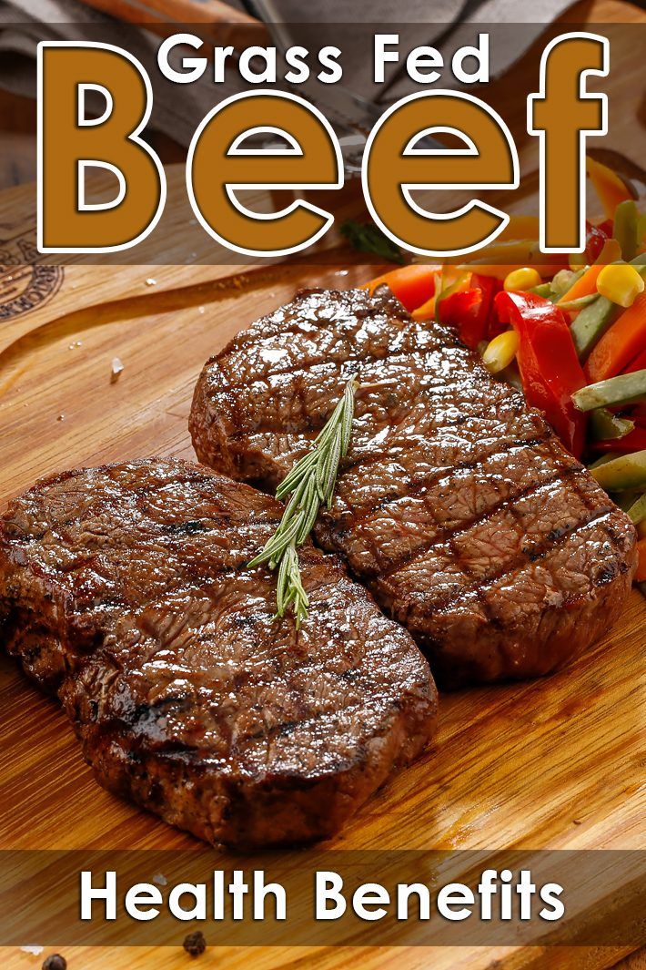 Grass Fed Beef Health Benefits