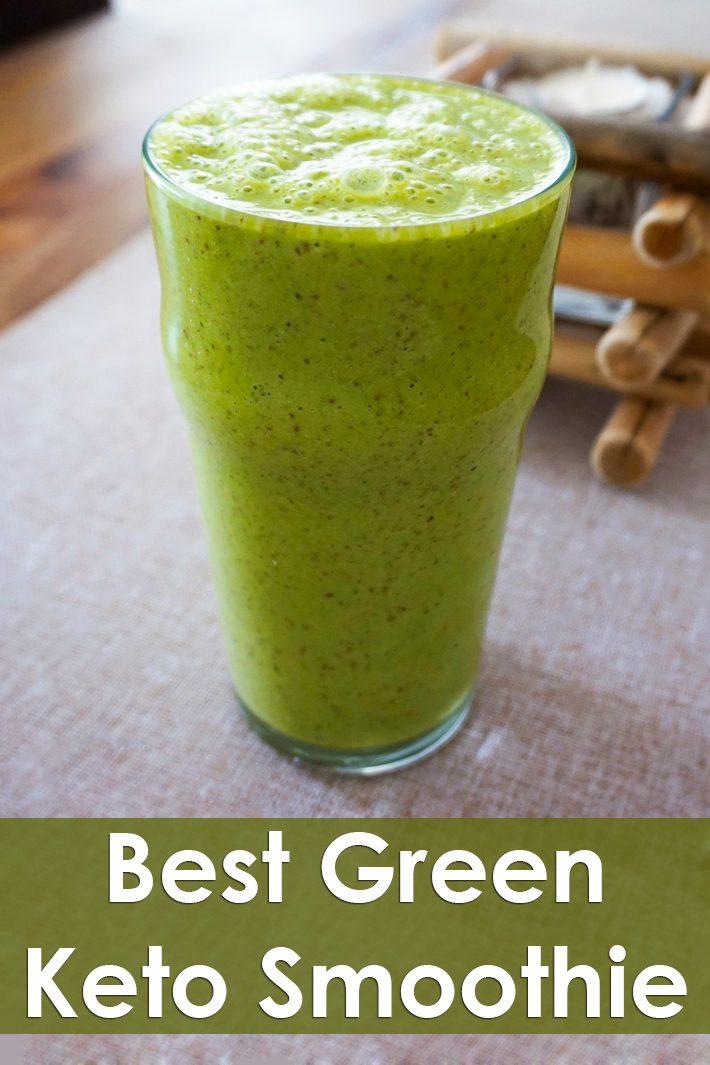 Best Green Keto Smoothie
