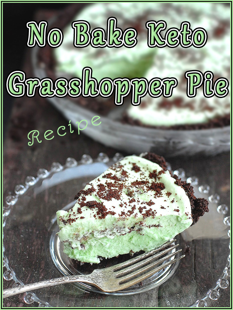 No Bake Keto Grasshopper Pie - Quiet Corner
