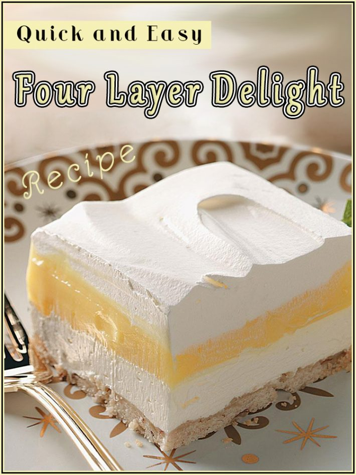 Quick and Easy Four Layer Delight