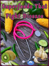 Superfoods That Fight Disease